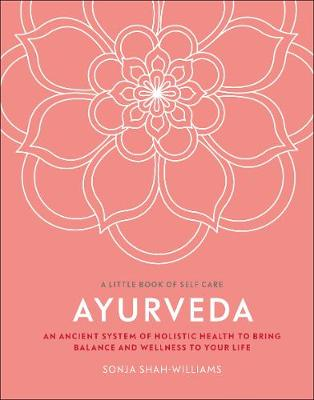 Ayurveda: An ancient system of holistic health to bring bala...
