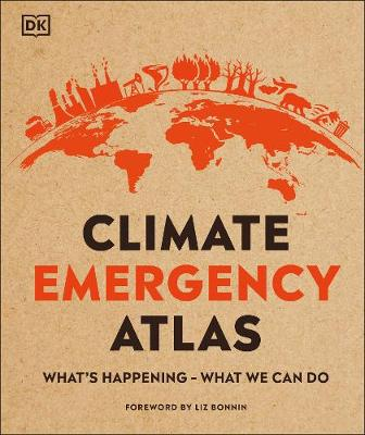 Climate Emergency Atlas: What's Happening – What...