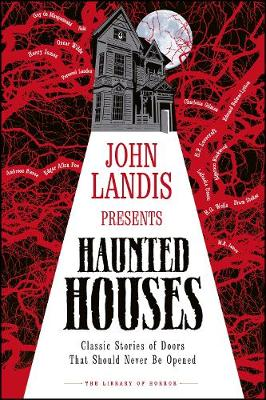 John Landis Presents The Library of Horror – Haunted H...