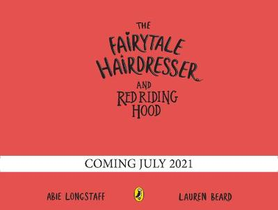 Fairytale Hairdresser and Red Riding Hood, The