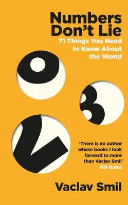 Numbers Don't Lie: 71 Things You Need to Know About th...