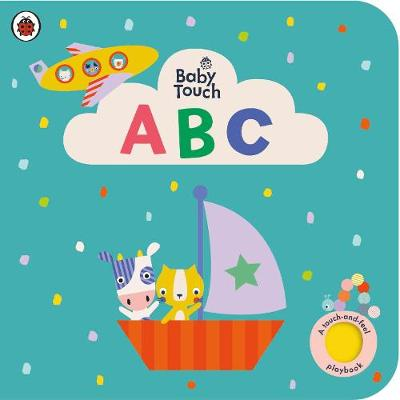 Baby Touch: ABC: A touch-and-feel playbook
