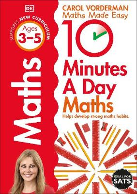 10 Minutes a Day Maths Ages 3-5: Helps develop strong maths ...