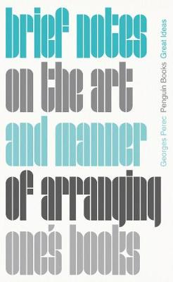Brief Notes on the Art and Manner of Arranging One's B...