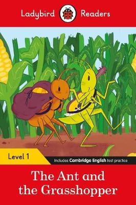 Ladybird Readers Level 1 – The Ant and the Grasshopper...
