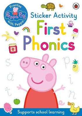Peppa Pig: Practise with Peppa: First Phonics: Sticker Activ...