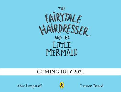 Fairytale Hairdresser and the Little Mermaid, The: New Edition
