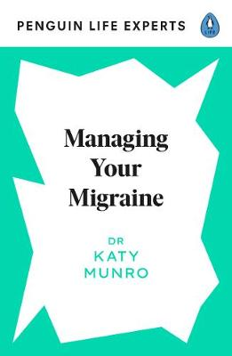 Managing Your Migraine