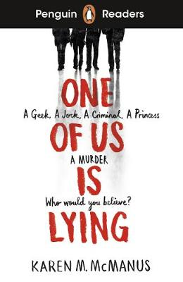 Penguin Readers Level 6: One Of Us Is Lying (ELT Graded Reader)