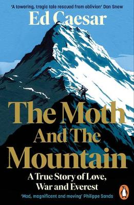 Moth and the Mountain, The: A True Story of Love, War and Ev...