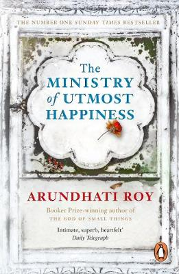 Ministry of Utmost Happiness, The: Longlisted for the Man Bo...