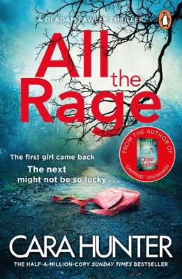 All the Rage: The new 'impossible to put down' t...