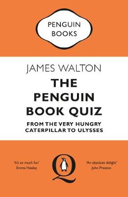 Penguin Book Quiz, The: From The Very Hungry Caterpillar to Ulysses – The Perfect Gift!