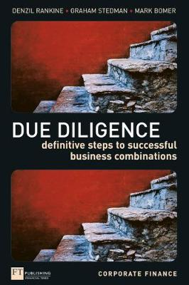 Due Diligence: Definitive Steps to Successful Business Combi...