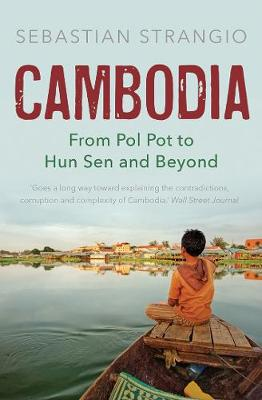 Cambodia: From Pol Pot to Hun Sen and Beyond