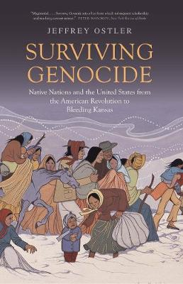 Surviving Genocide: Native Nations and the United States fro...