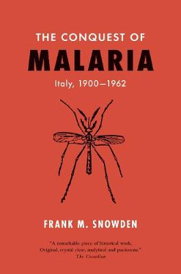 Conquest of Malaria, The: Italy, 1900-1962
