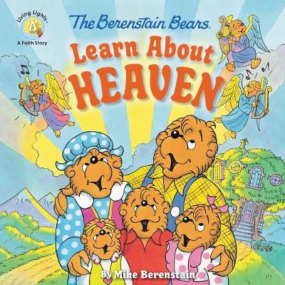 Berenstain Bears Learn About Heaven, The