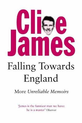 Falling Towards England: More Unreliable Memoirs