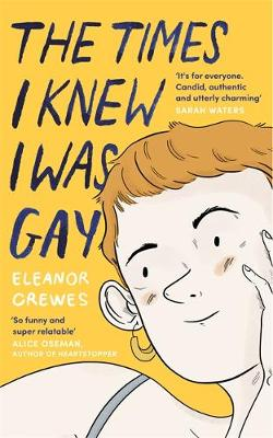 Times I Knew I Was Gay, The: A Graphic Memoir 'for eve...