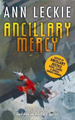 Ancillary Mercy: The conclusion to the trilogy that began wi...