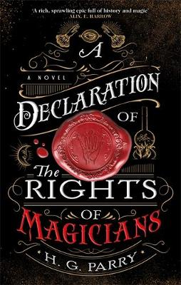 A Declaration of the Rights of Magicians: The Shadow Histori...