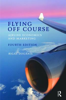 Flying Off Course: Airline economics and marketing