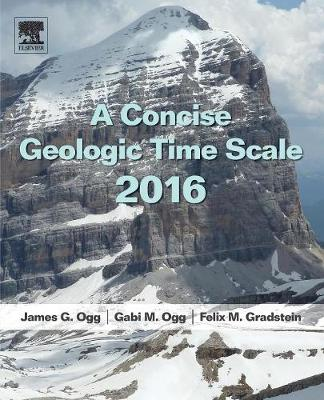 Concise Geologic Time Scale, A: 2016