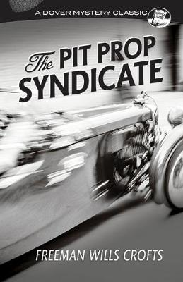 Pit Prop Syndicate, The