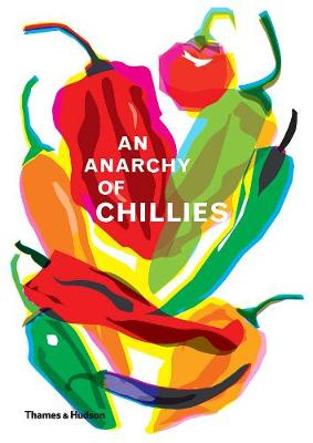 Anarchy of Chillies, An