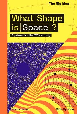 What Shape Is Space?: A primer for the 21st century