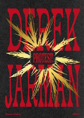 Derek Jarman: Protest!