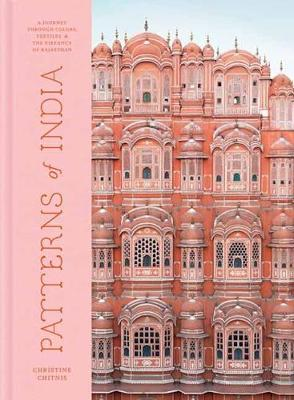 Patterns of India: A Journey Through Colours, Textiles, and the Vibrancy of Rajasthan