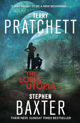 Long Utopia, The: (The Long Earth 4)