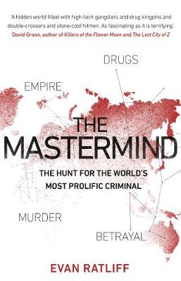 Mastermind, The: The hunt for the World's most prolifi...