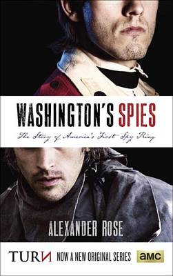 Washington's Spies: The Story of America's First...