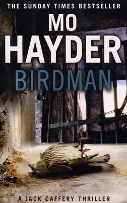 Birdman: The gripping first book in the bestselling Jack Caf...