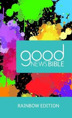 Good News Bible (GNB) Rainbow Bible: 2017