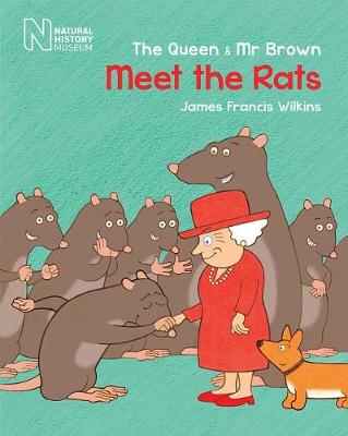 Queen and Mr Brown: Meet the Rats, The