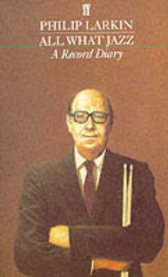 All What Jazz: A Record Diary 1961 – 1971