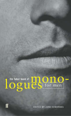 Faber Book of Monologues: Men, The