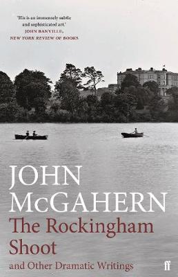 Rockingham Shoot and Other Dramatic Writings, The