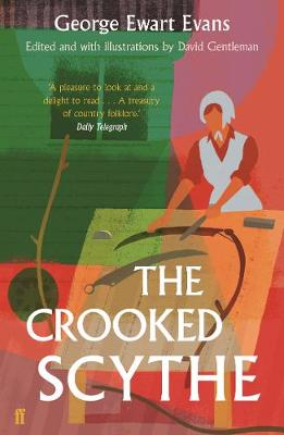 Crooked Scythe, The: An Anthology of Oral History
