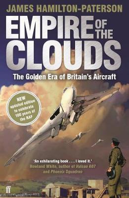 Empire of the Clouds: The Golden Era of Britain's Airc...