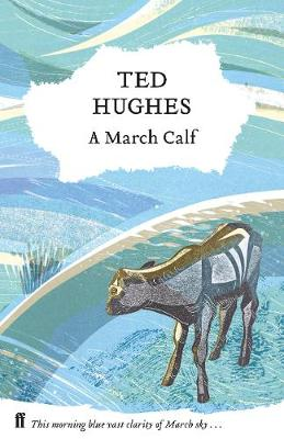 March Calf, A: Collected Animal Poems Vol 3