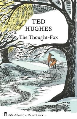Thought Fox, The: Collected Animal Poems Vol 4