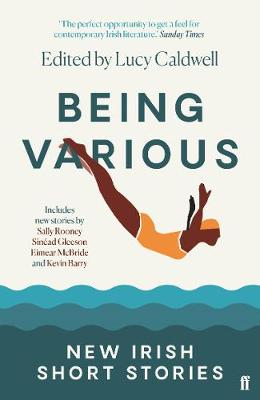 Being Various: New Irish Short Stories