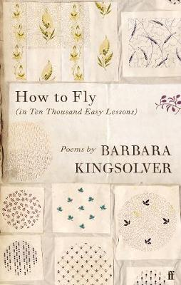 Signed Bookplate Edition: How to Fly: (in Ten Thousand Easy Lessons)