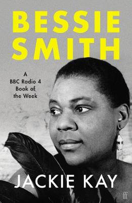 Bessie Smith: A RADIO 4 BOOK OF THE WEEK