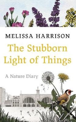 Signed: Stubborn Light of Things, The: A Nature Diary